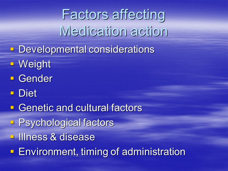 Factors affecting Medication action