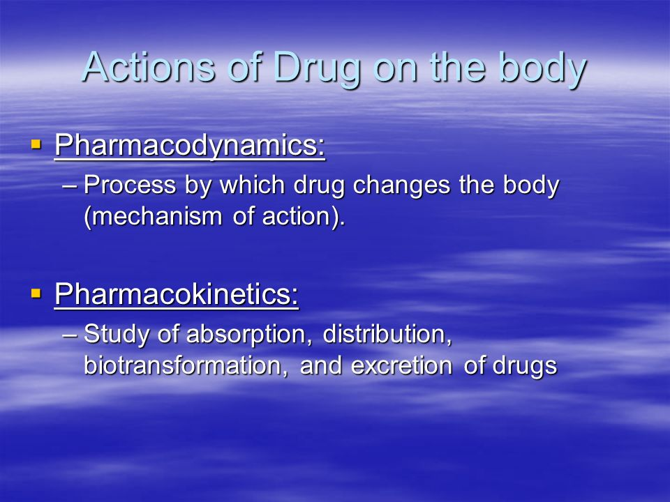 Actions of Drug on the body