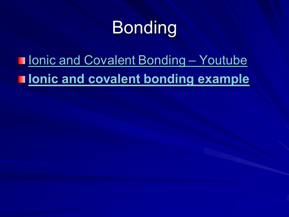 Bonding Ionic and Covalent Bonding – Youtube