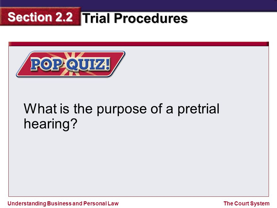 What is the purpose of a pretrial hearing