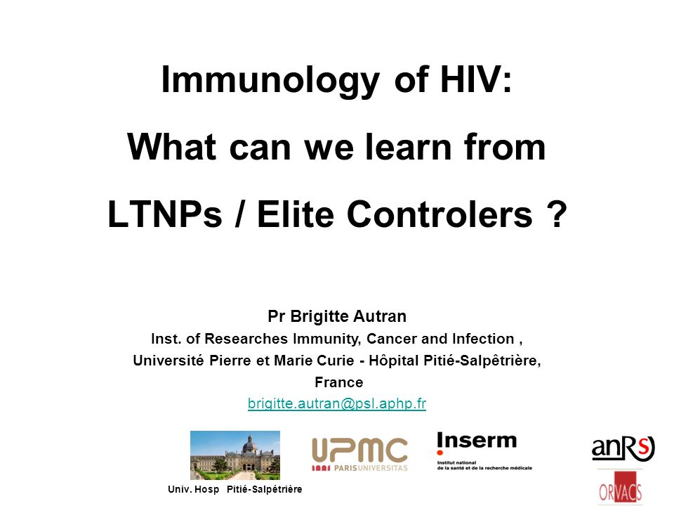 Immunology of HIV: What can we learn from LTNPs / Elite Controlers
