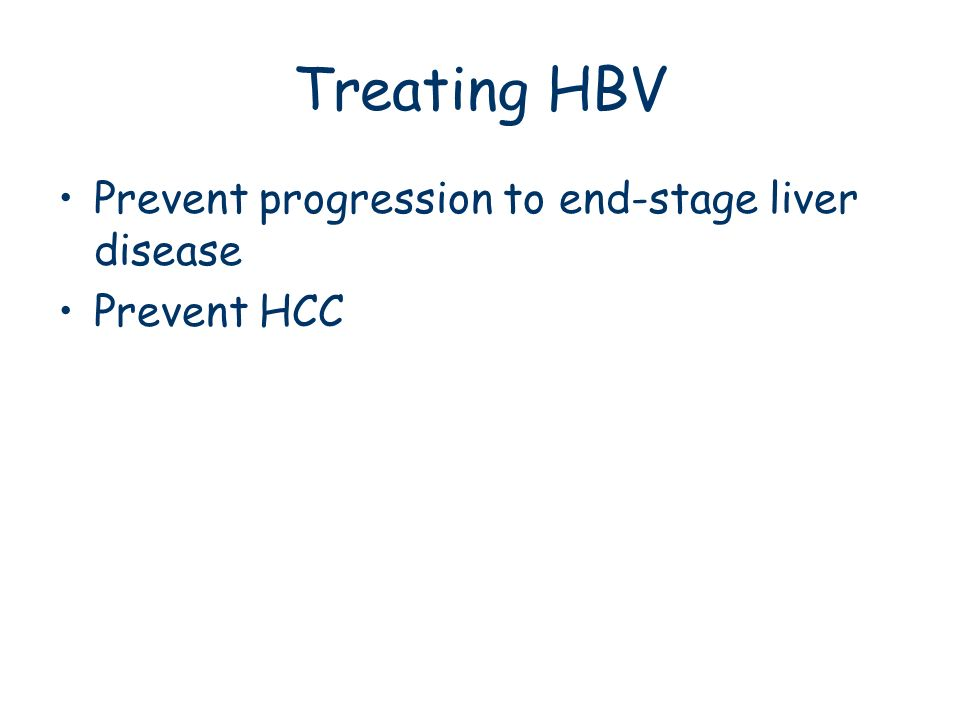 Treating HBV Prevent progression to end-stage liver disease
