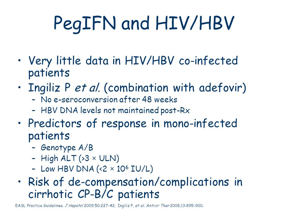 PegIFN and HIV/HBV Very little data in HIV/HBV co-infected patients