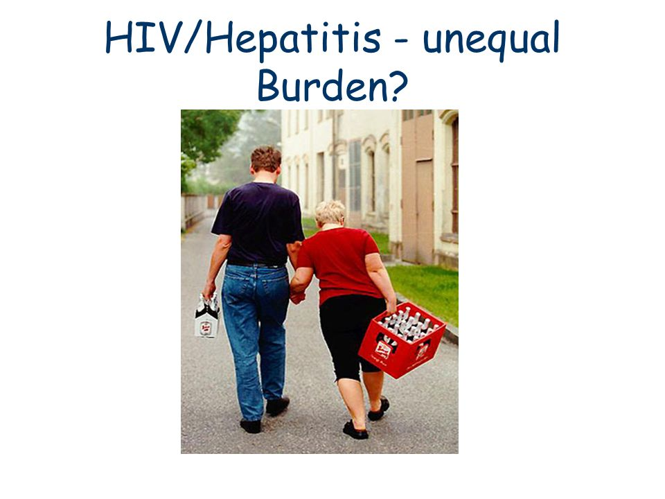 HIV/Hepatitis - unequal Burden