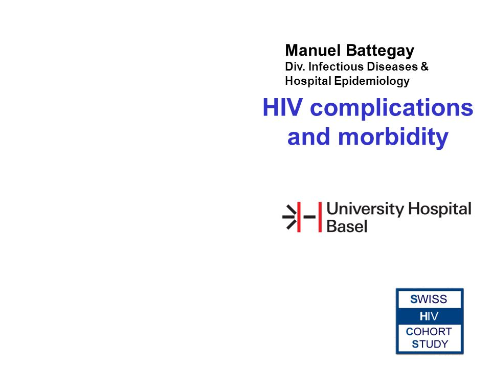 HIV complications and morbidity