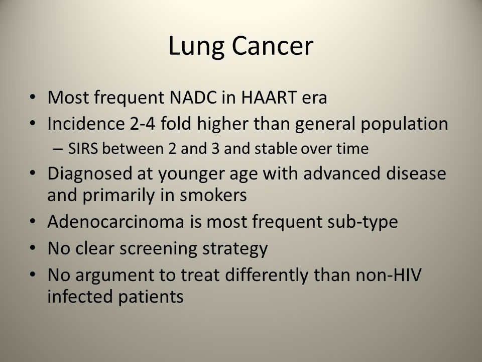 Lung Cancer Most frequent NADC in HAART era