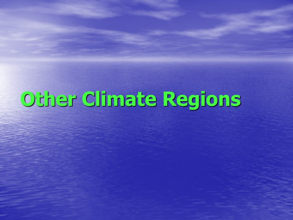 Other Climate Regions