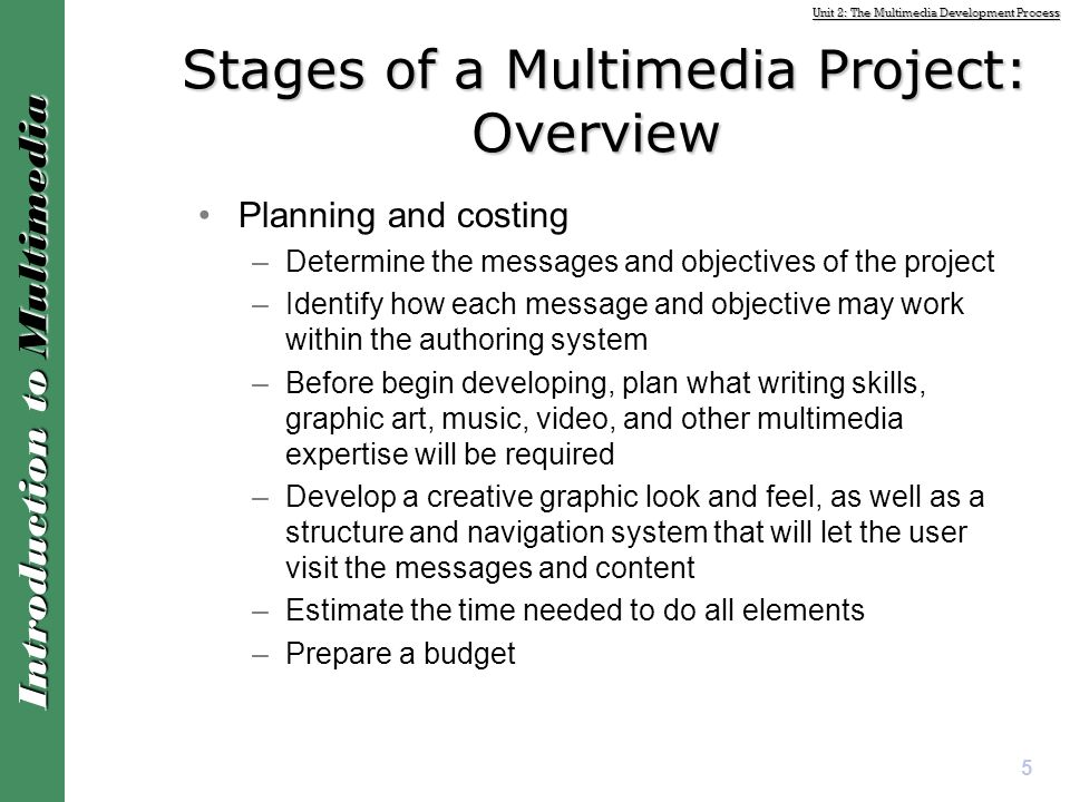 Introduction to multimedia design and development.