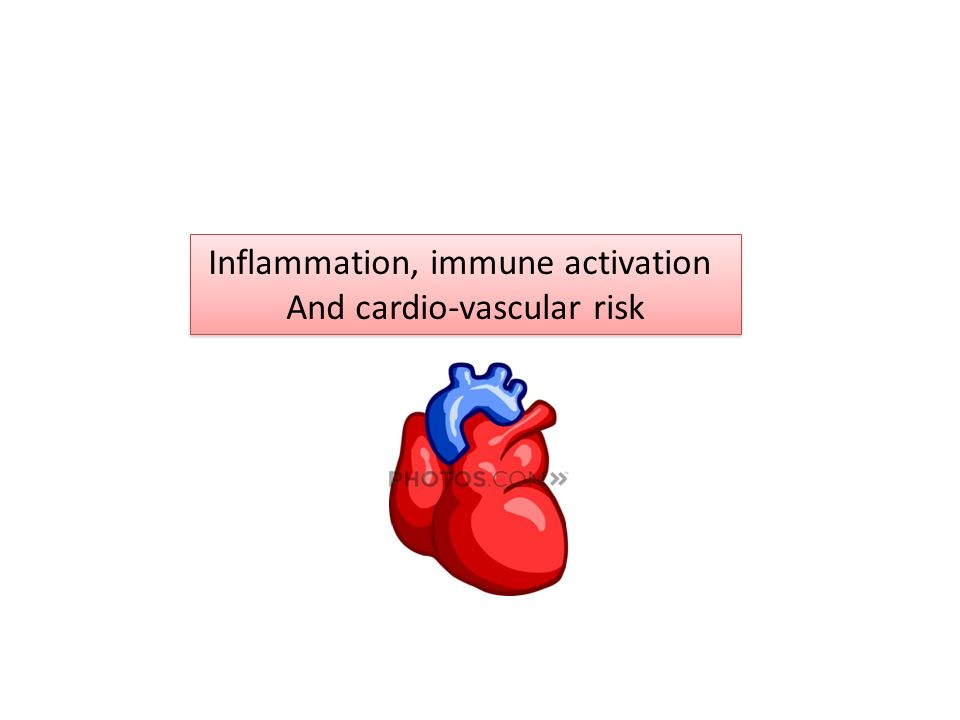 Inflammation, immune activation And cardio-vascular risk