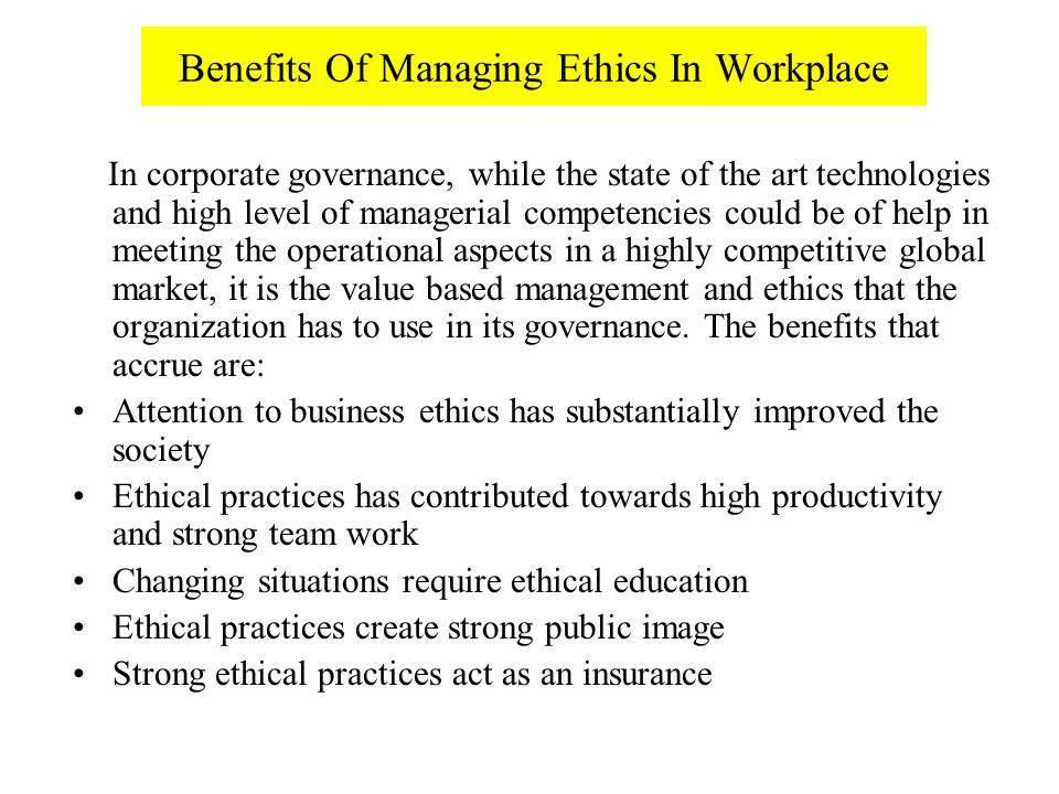 managing ethics in an organization