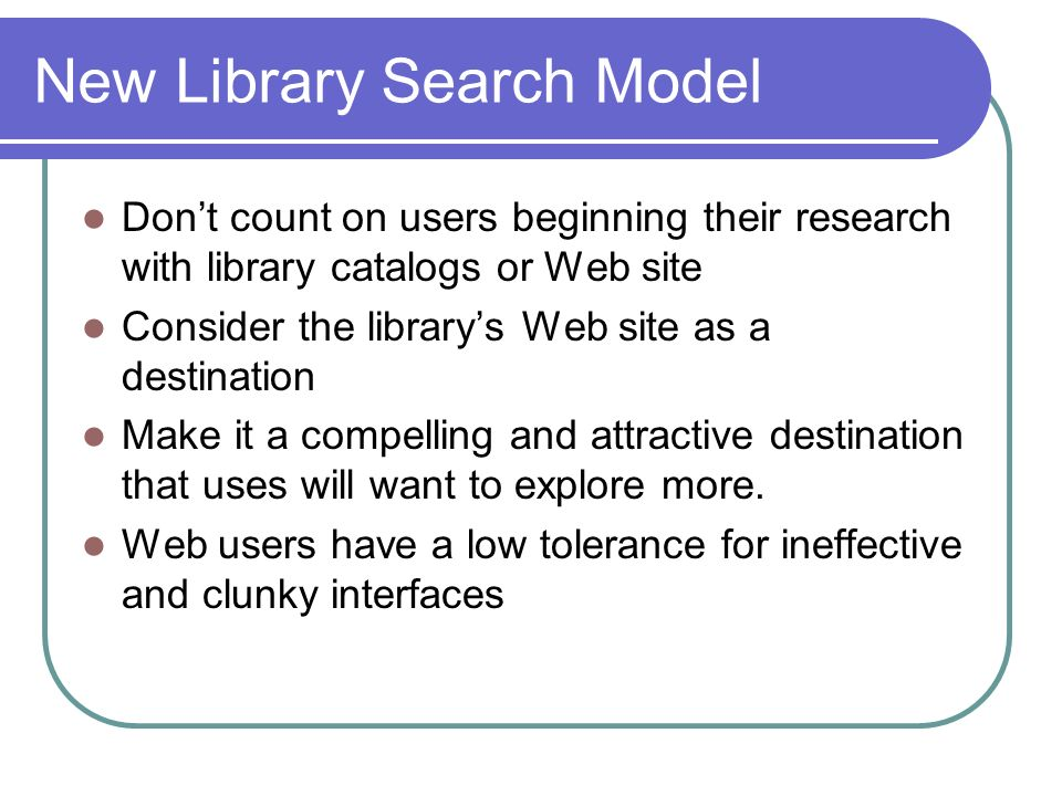 New Library Search Model