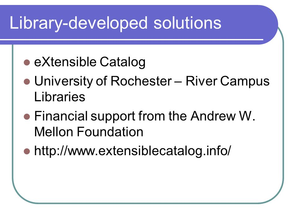 Library-developed solutions
