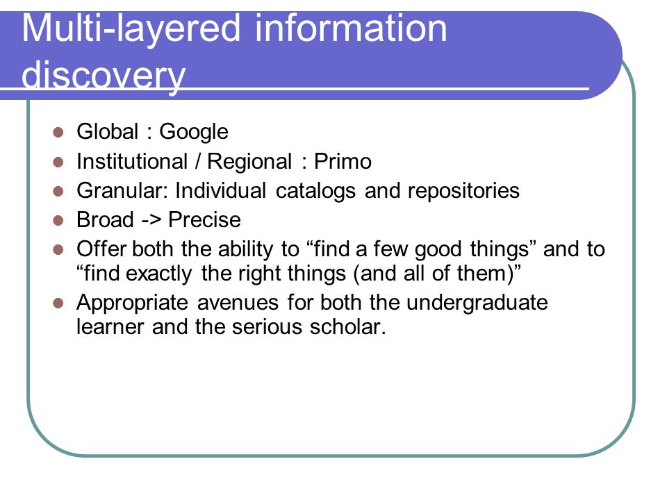 Multi-layered information discovery