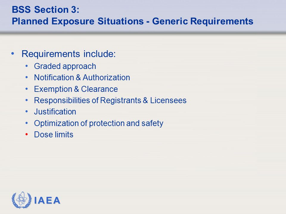 BSS Section 3: Planned Exposure Situations - Generic Requirements