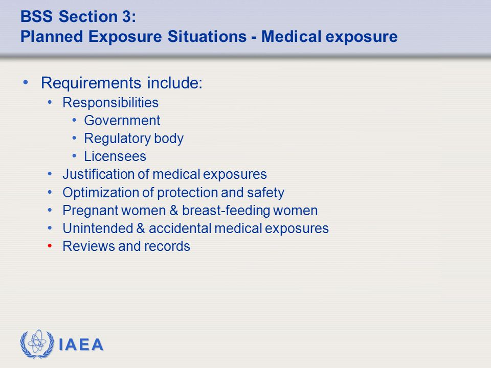 BSS Section 3: Planned Exposure Situations - Medical exposure