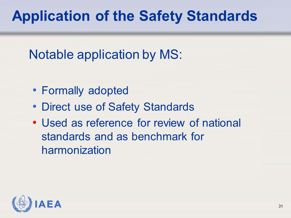 Application of the Safety Standards