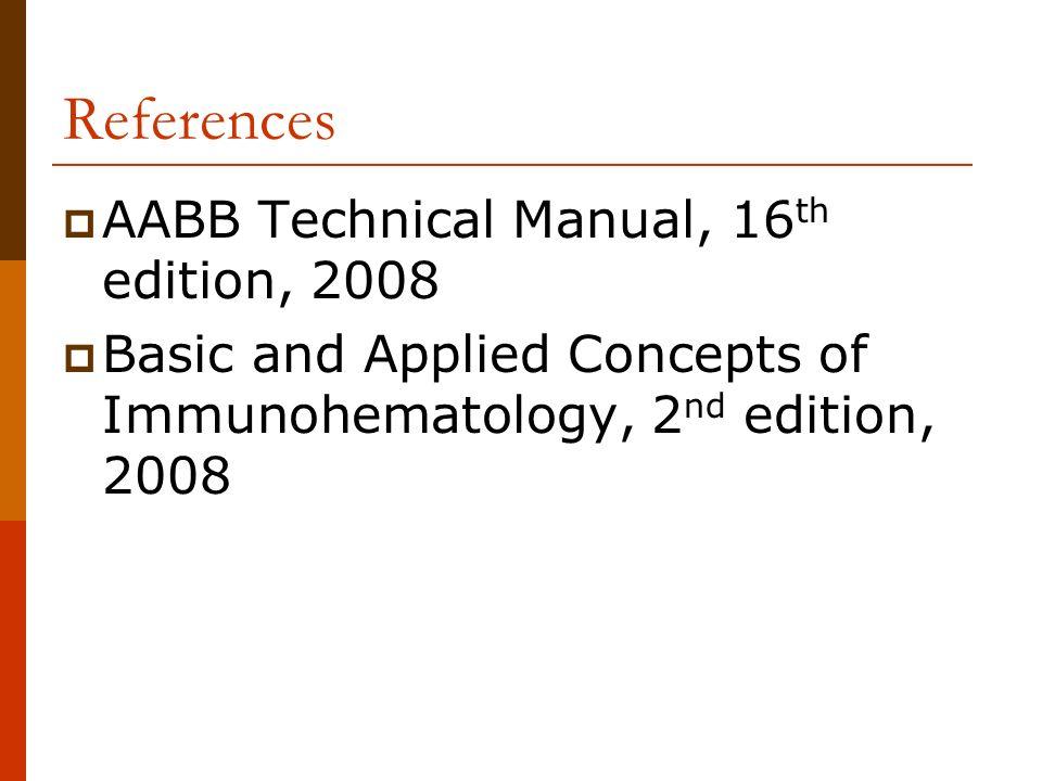 unit 10 identification of unexpected antibodies ppt video online rh slideplayer com aabb technical manual 16th edition 2008 aabb technical manual 16th edition