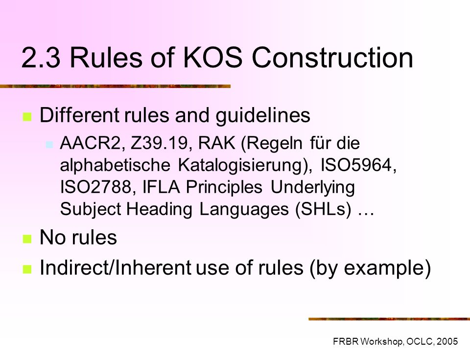 2.3 Rules of KOS Construction