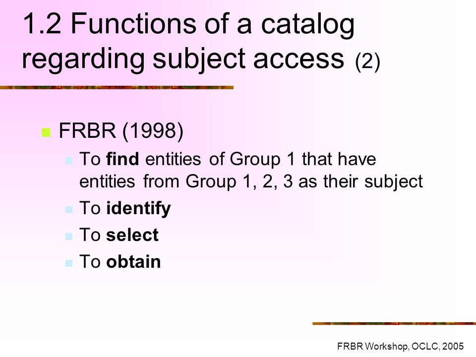 1.2 Functions of a catalog regarding subject access (2)
