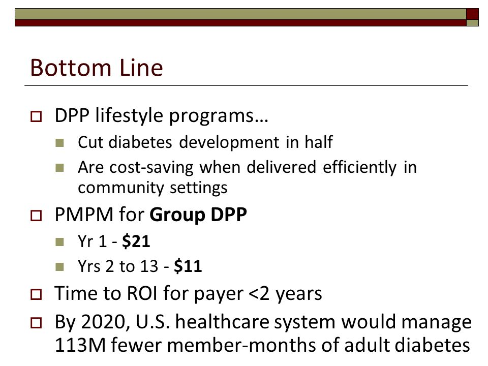 Bottom Line DPP lifestyle programs… PMPM for Group DPP