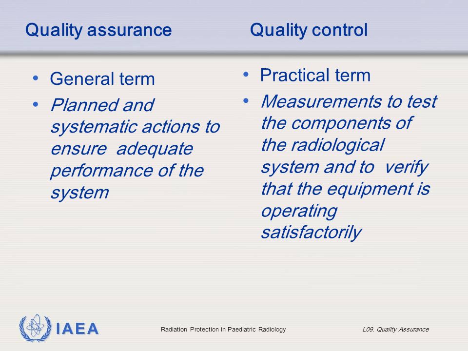 Quality assurance and quality control in medical radiography ppt.