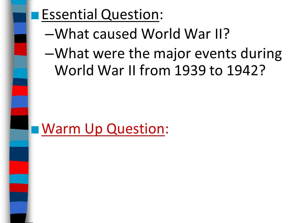 What caused World War II