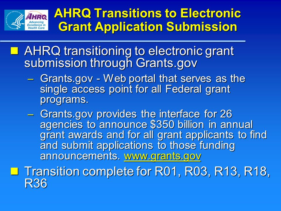 AHRQ Transitions to Electronic Grant Application Submission