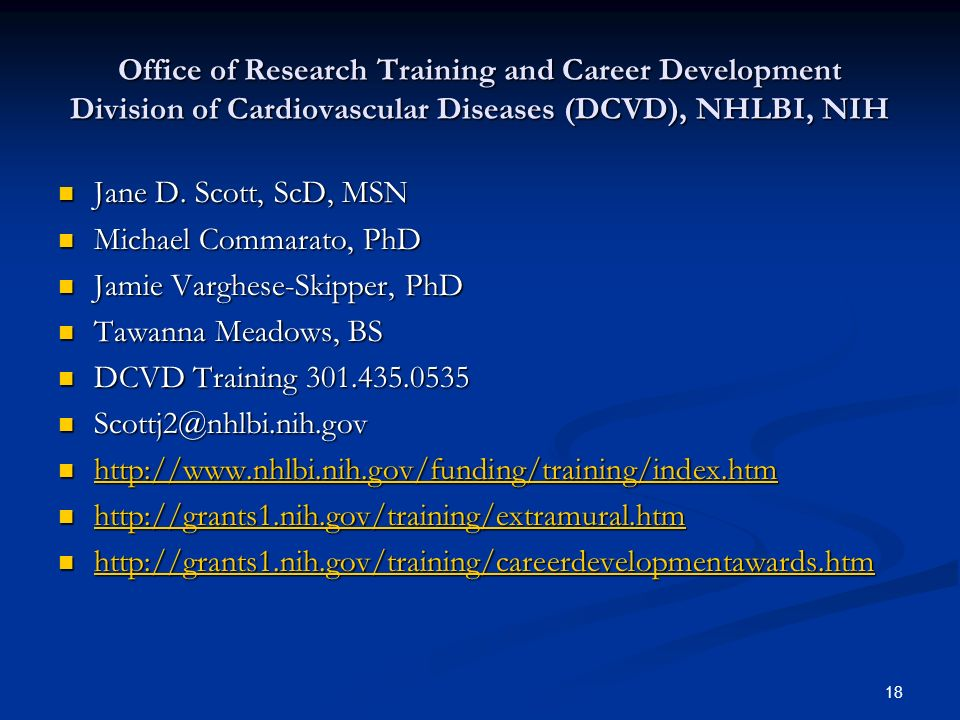 Office of Research Training and Career Development Division of Cardiovascular Diseases (DCVD), NHLBI, NIH