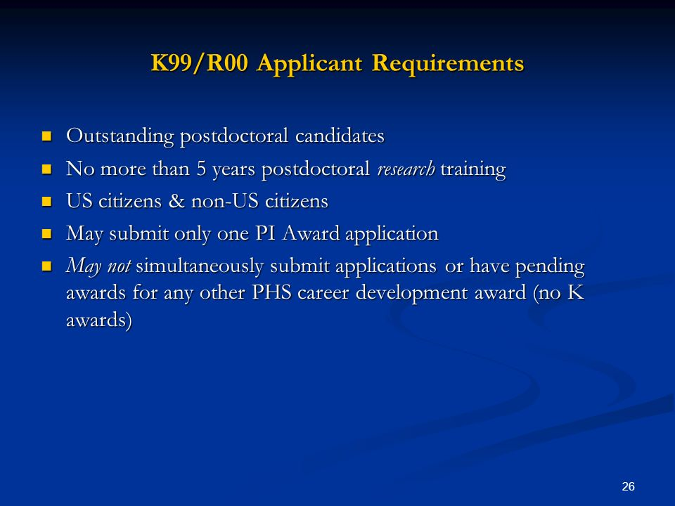 K99/R00 Applicant Requirements