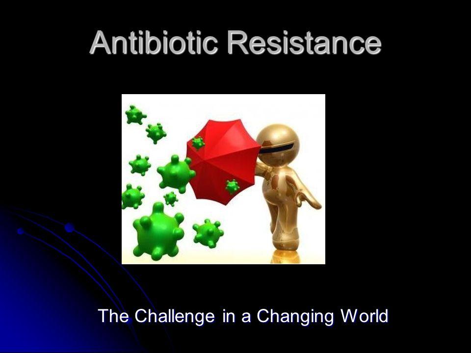 Antibiotic resistance what can we do?  authorstream.