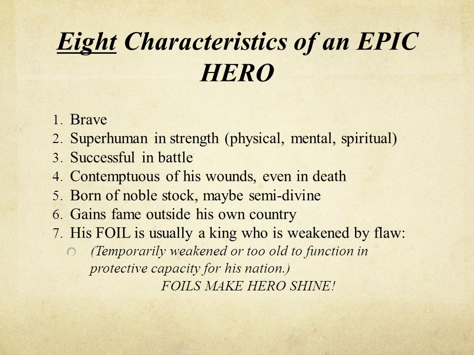 3 characteristics of an epic hero