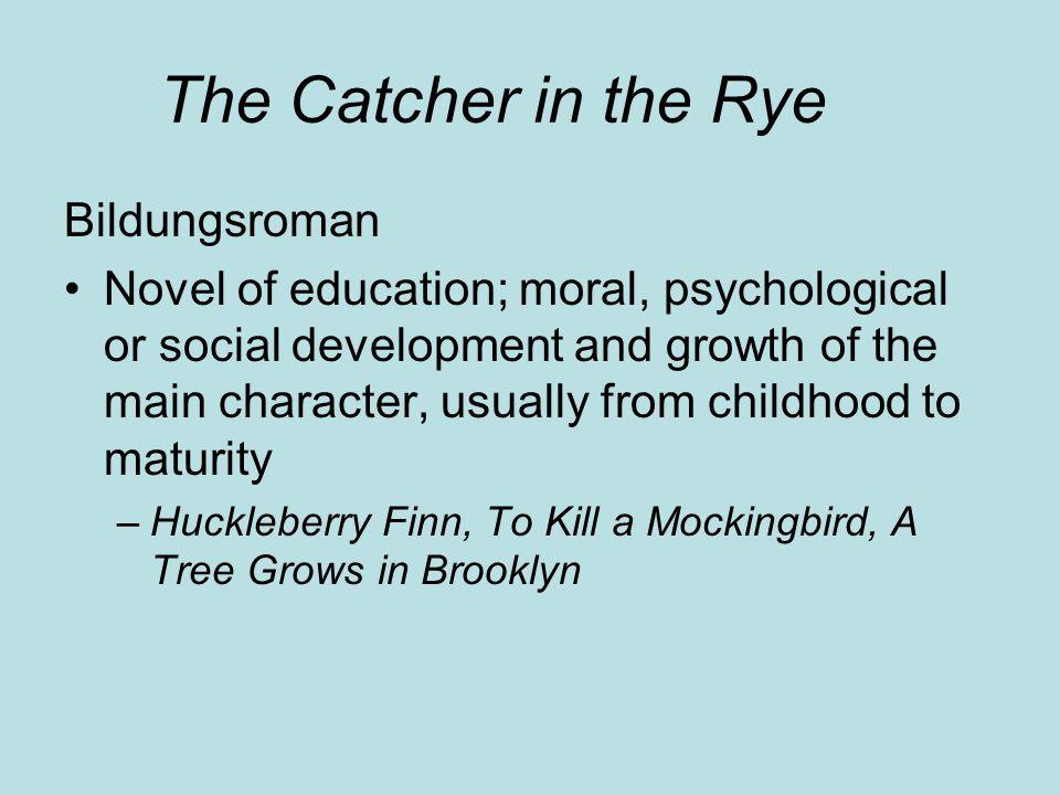 bildungsroman catcher in the rye