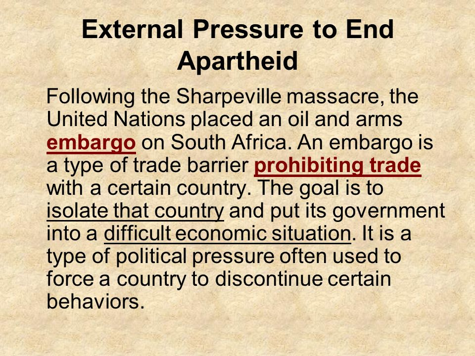 what was an external pressure to the end of apartheid