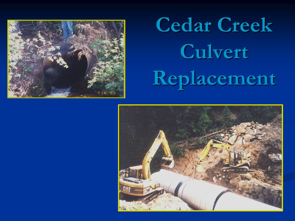 Cedar Creek Culvert Replacement