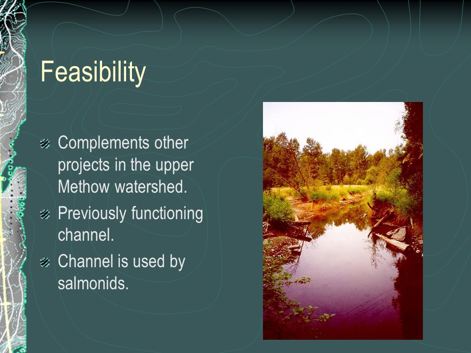 Feasibility Complements other projects in the upper Methow watershed.