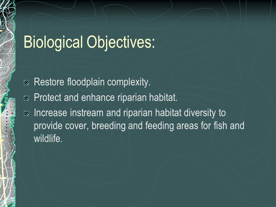 Biological Objectives:
