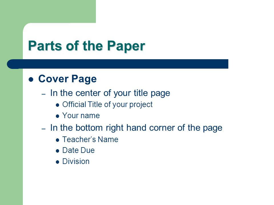 Parts of the Paper Cover Page In the center of your title page