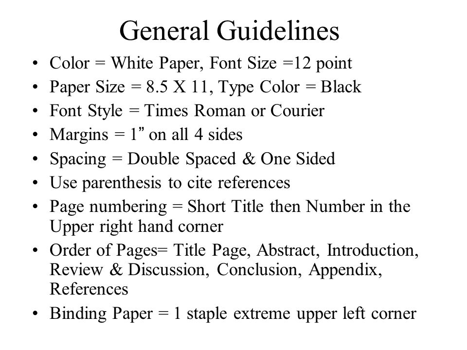 general guidelines color white paper font size 12 point
