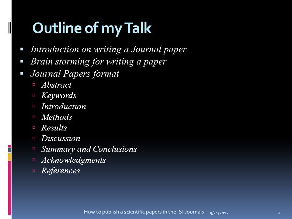 outline of my talk introduction on writing a journal paper