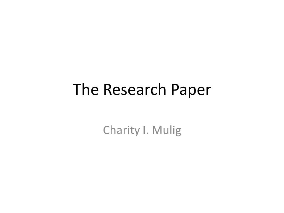 The Research Paper Charity I. Mulig