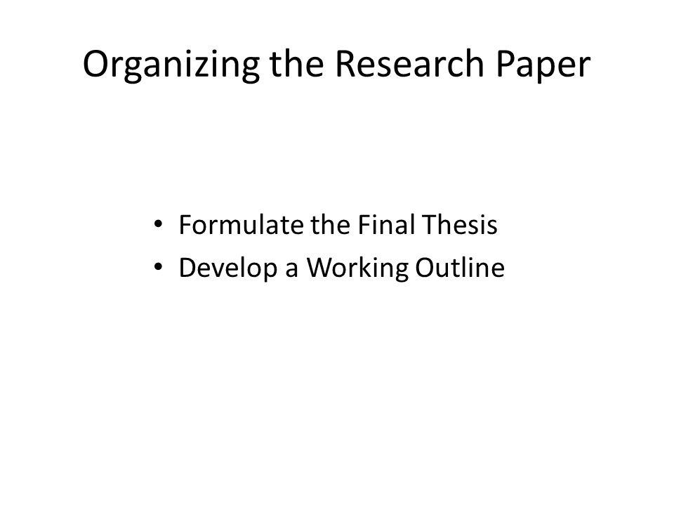 Organizing the Research Paper
