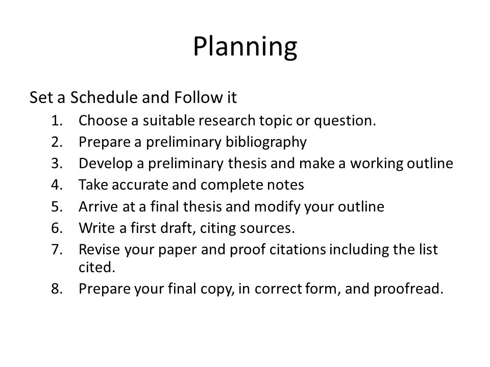 Planning Set a Schedule and Follow it