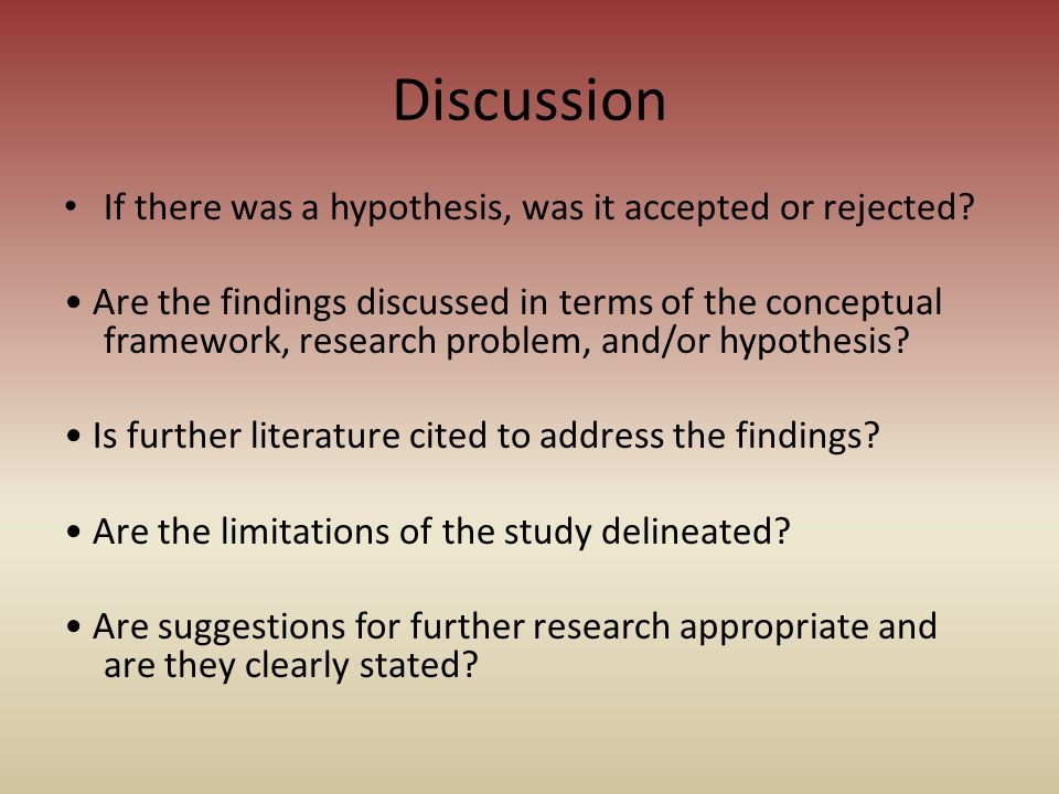 Discussion If there was a hypothesis, was it accepted or rejected