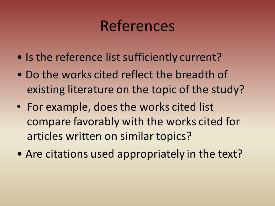 References • Is the reference list sufficiently current
