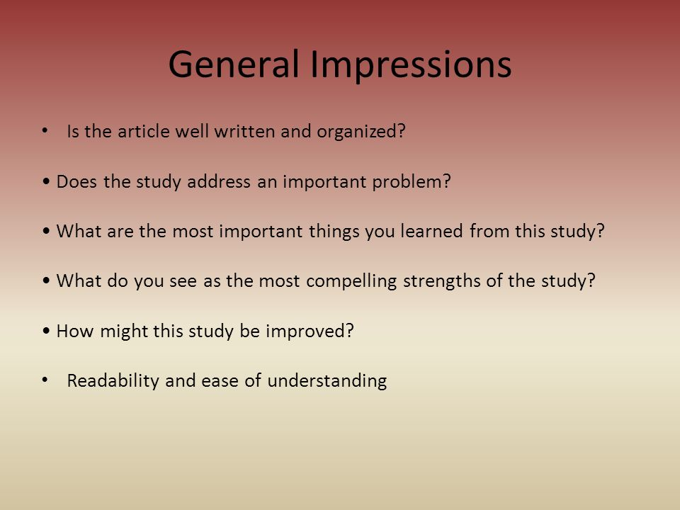 General Impressions Is the article well written and organized