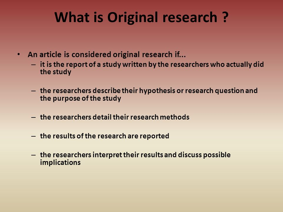 What is Original research
