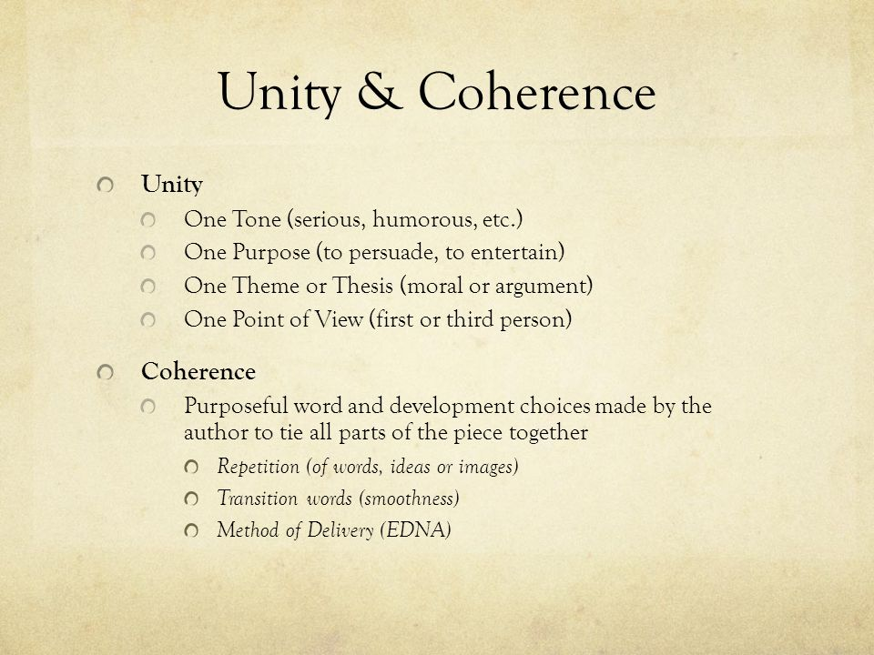 Unity & Coherence Unity Coherence One Tone (serious, humorous, etc.)