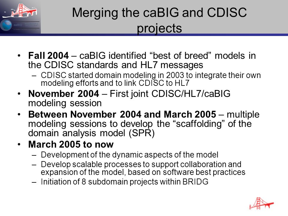 Merging the caBIG and CDISC projects