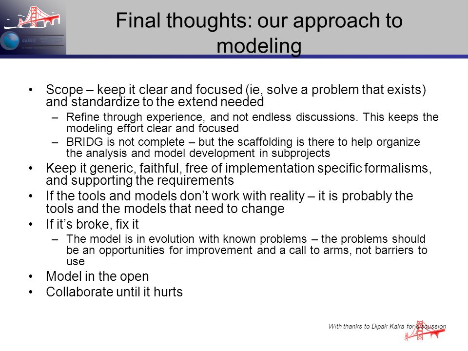 Final thoughts: our approach to modeling