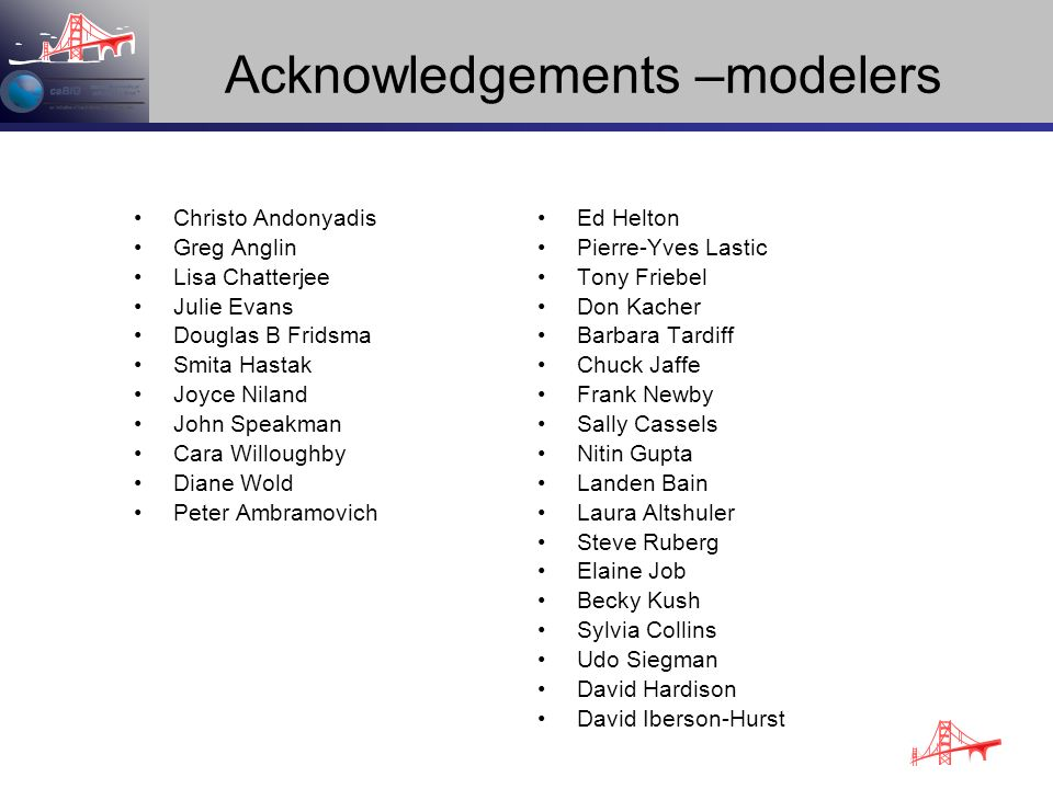Acknowledgements –modelers